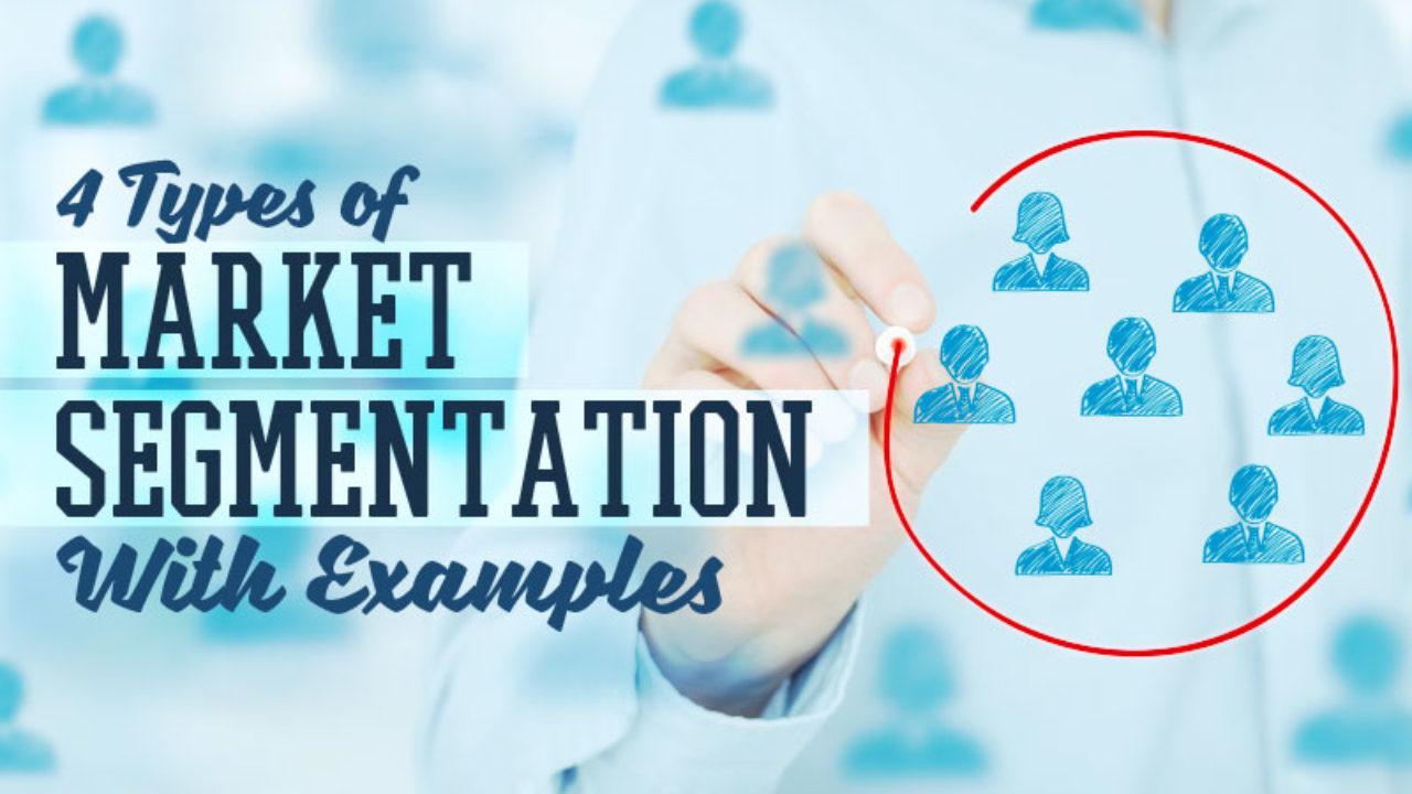 market segmentation types and practices