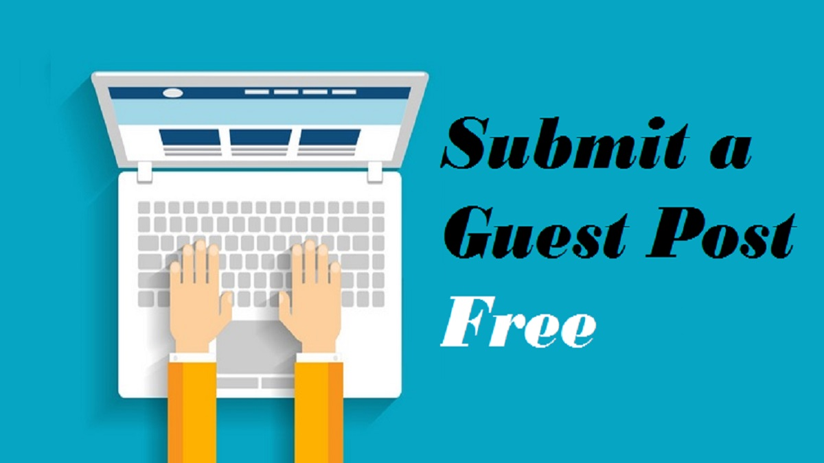 Submit A Guest Post On Free Sites